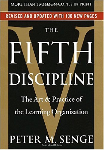 Fifth Discipline - Peter Senge